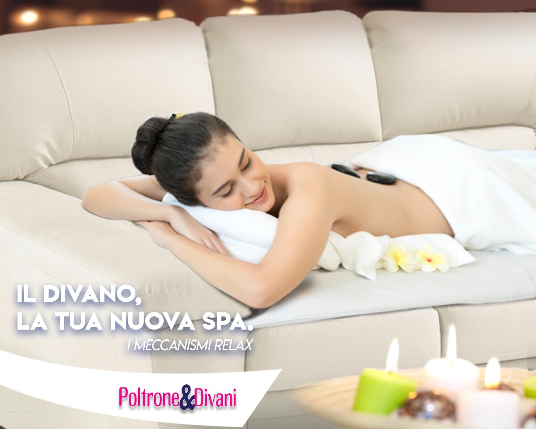 Il divano relax, la tua nuova spa